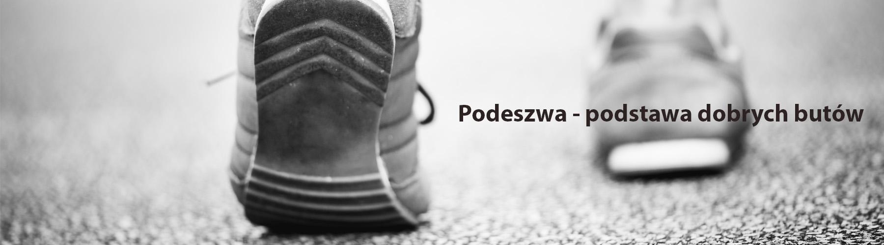 Podeszwa podstawa dobrych butów | Internetowa Hurtownia